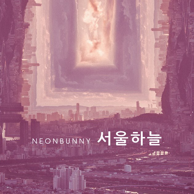 "Neon Bunny release hauntingly beautiful ""Romance In Seoul"""