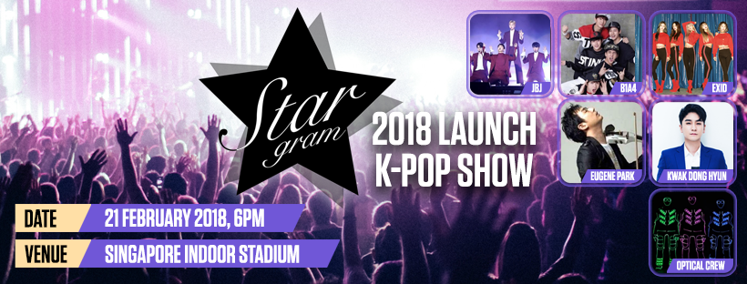 Stargram K-pop Show In Singapore To Present JBJ, B1A4, EXID, Eugene Park, Kwak Dong Hyun & Optical Crew