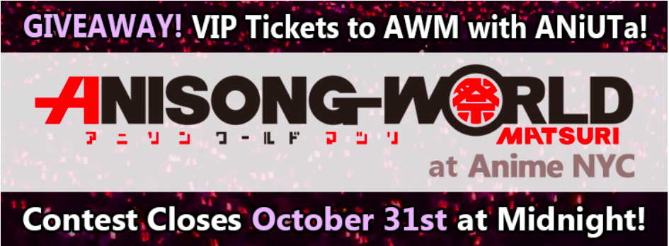 Win tickets to Anisong World Matsuri in New York!