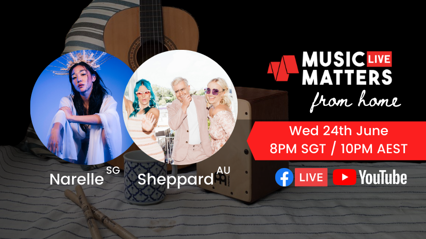 Music Matters Live To Feature Singapore's Narelle and Australia's Sheppard